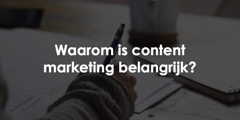 Waarom content marketing