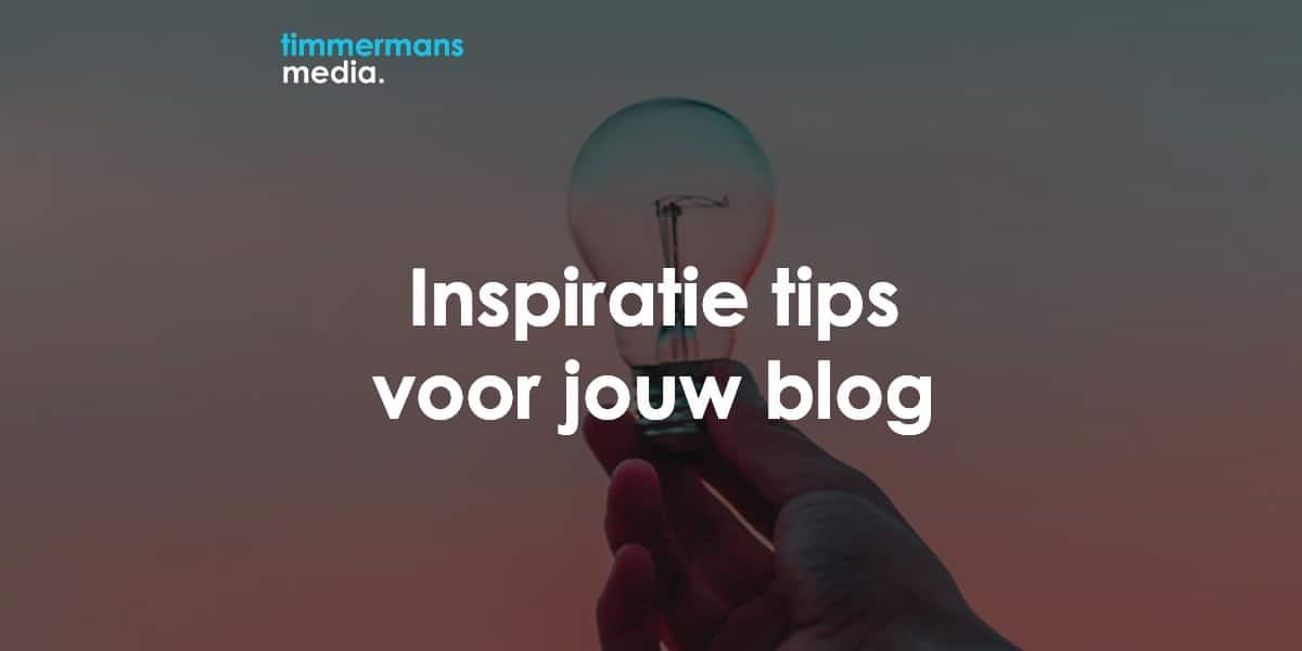 5 Tips: Hoe kom je aan inspiratie voor je blogposts?